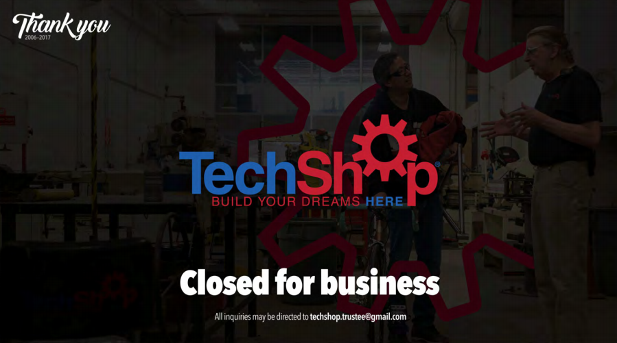 techshop closed bankrupt